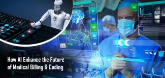 How AI Enhance the Future of Medical Billing & Coding