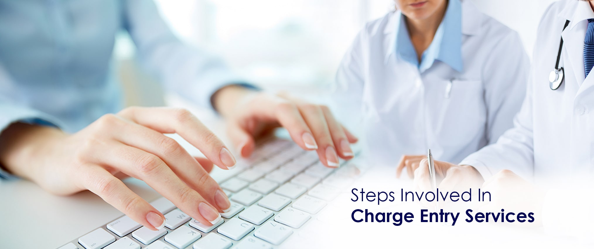 Processes involved in Charge Entry Services