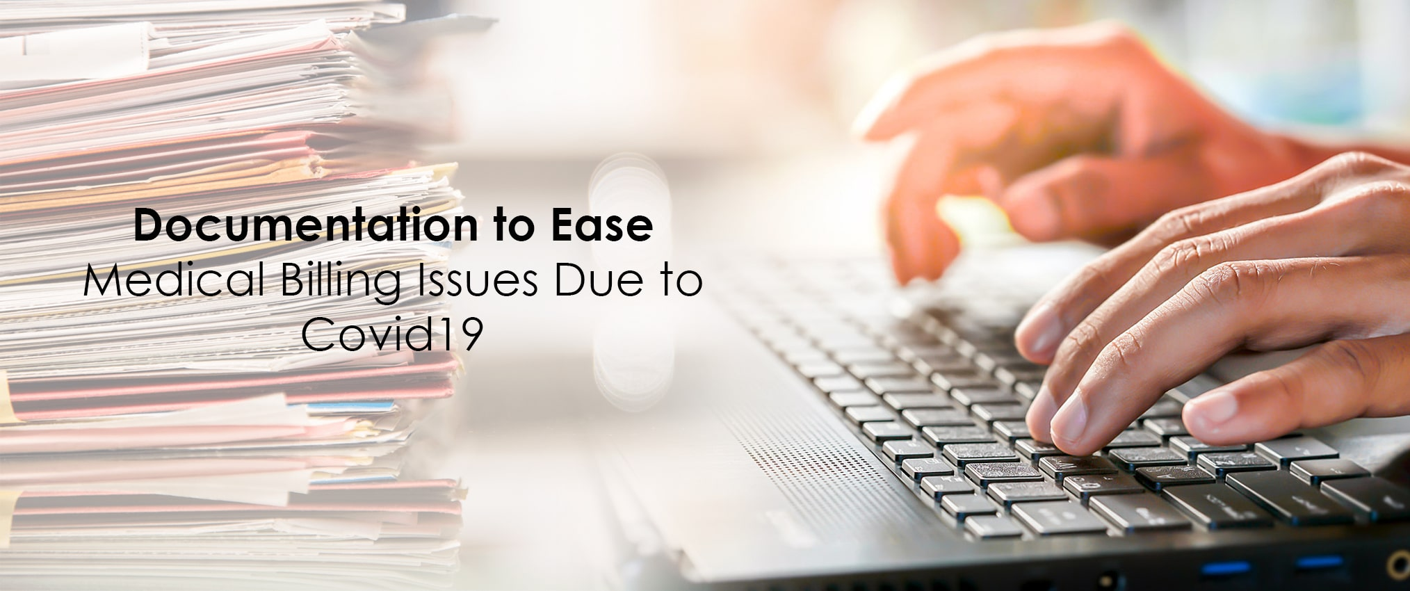 Documentation to Ease Medical Billing Issues Due to Covid19